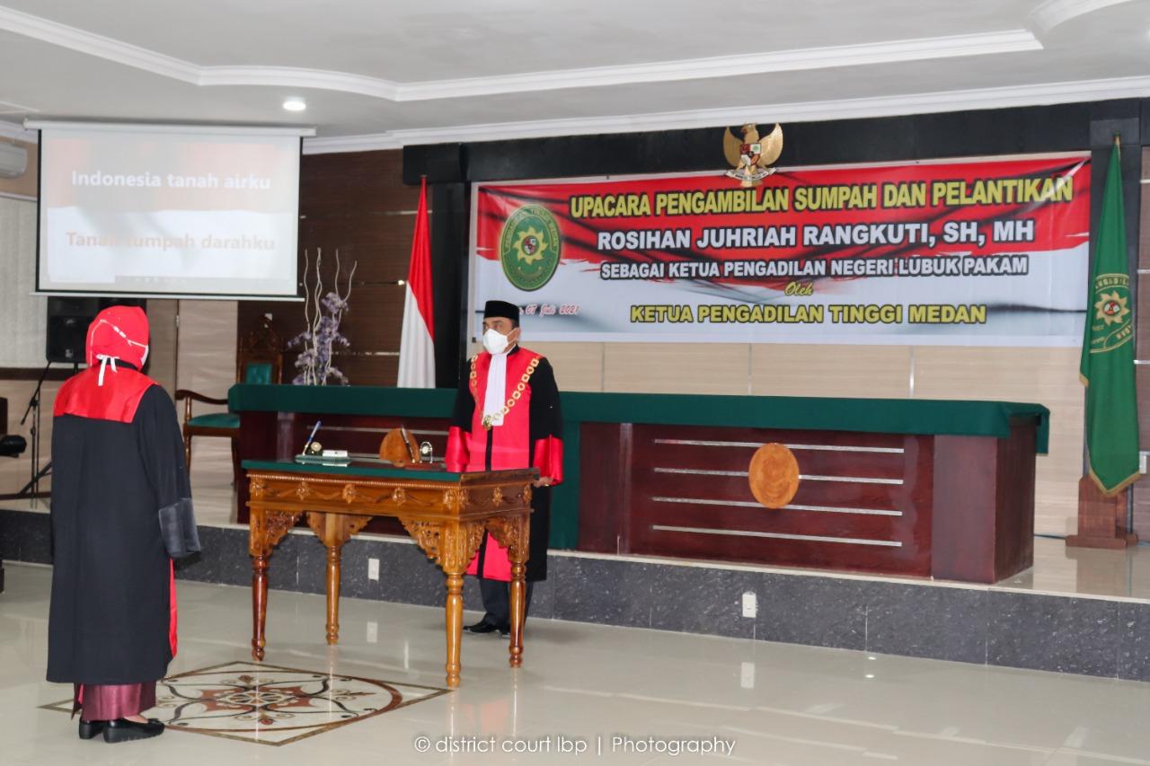 Pengambilan Sumpah Jabatan dan Pelantikan Ketua Pengadilan Negeri Lubuk Pakam Kelas I-A